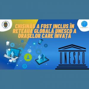 Chișinău a fost inclus în rețeaua globală UNESCO a orașelor care învață
