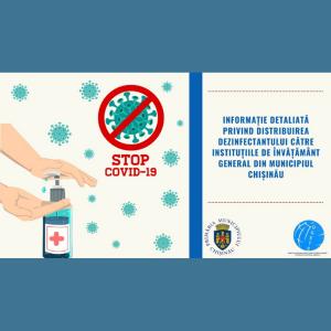 Informație detaliată privind distribuirea dezinfectantului către instituțiile de învățământ general din municipiul Chișinău