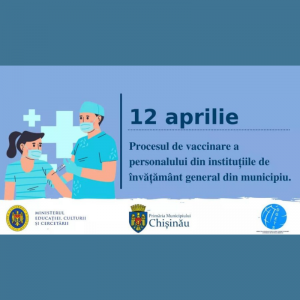 Procesul de vaccinare a personalului din instituțiile de învățământ general din municipiu