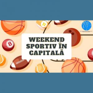 Weekend sportiv în capitală